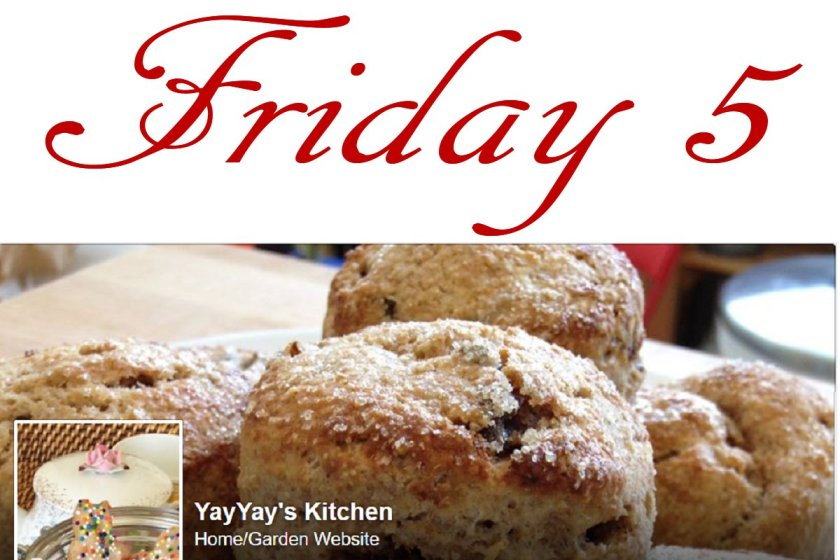 Friday 5 with YayYay's Kitchen Facebook banner